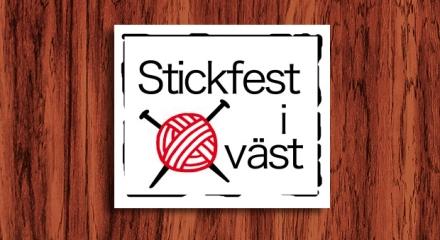 Stickfest i Väst